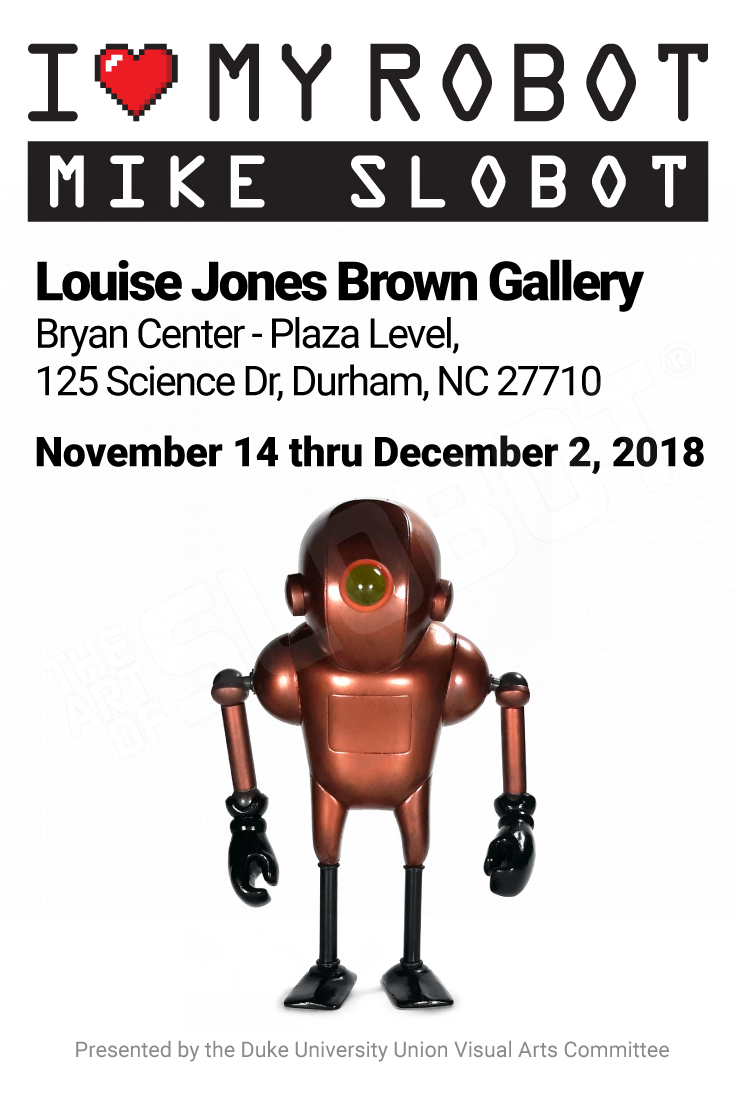 Mike Slobot Duke University DUU VisArts Committee Durham NC Louise Jones Brown Gallery Pinterest
