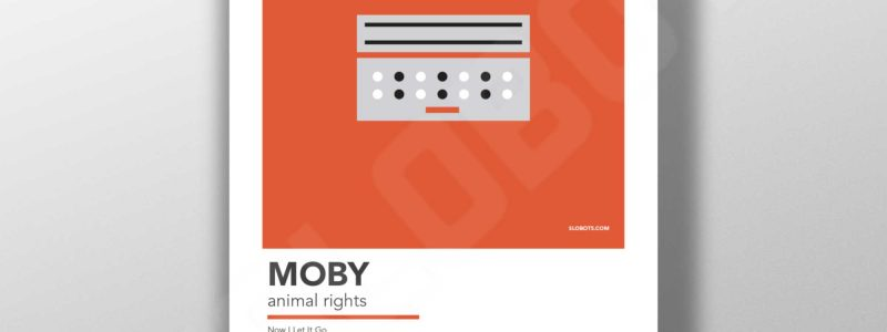Mike Slobot's interpretation of Moby's Animal Rights